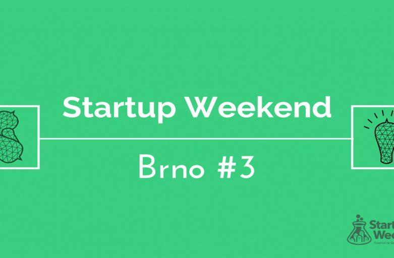 Startup Weekend Brno #3
